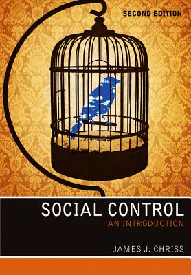 Social Control By Chriss, James J.